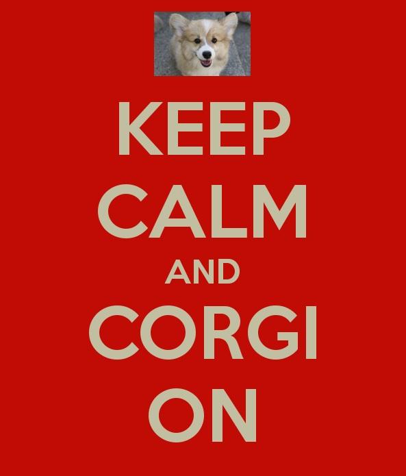 keep calm corgi